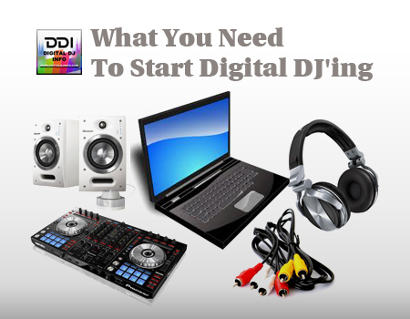 Equipment For Digital DJ | Digital DJ INFO