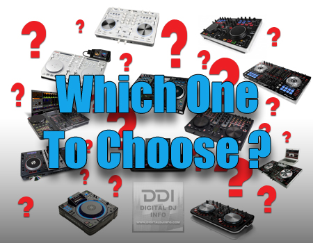 Which DJ Controller To Choose | Digital DJ INFO