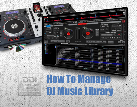 Organize Music Library | Digital DJ INFO