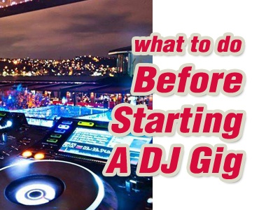 What To Do Before You Start A Gig