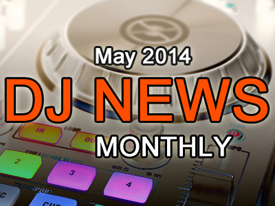 DJ-News-Monthly-May-2014