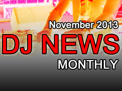 DJ-News-Monthly-November-2013