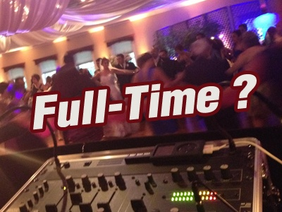Can DJ'ing Be A Full-Time Job ?