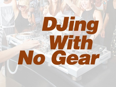 Can You DJ Without Having Your Own Setup ?