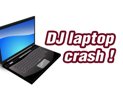 What If Your Laptop Crashes When DJing